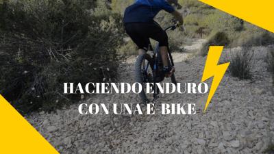 Haciendo Enduro con una E-Bike - Bicicleta Eléctrica MTB